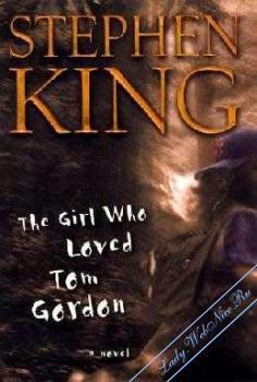 Девочка, которая любила Тома Гордона. Кинг Стивен